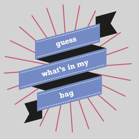 guess what's in my bag Schriftzug